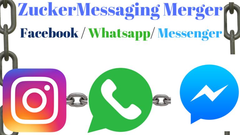 ZuckerMessaging Merger For All Social Platforms