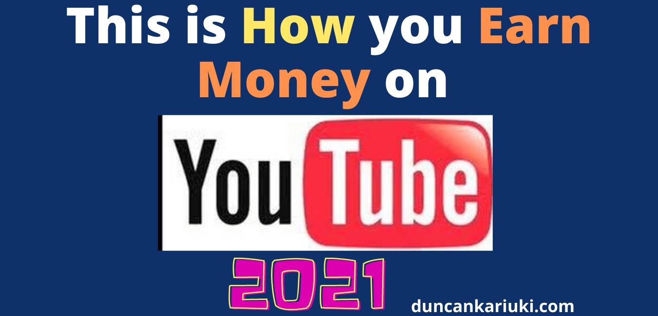 Earn Money on YouTube 2021